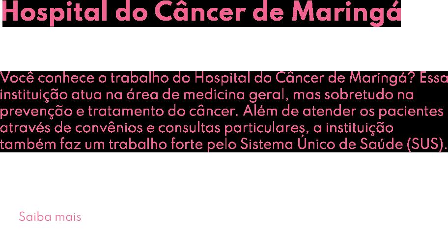 Hospital do Câncer de Maringá