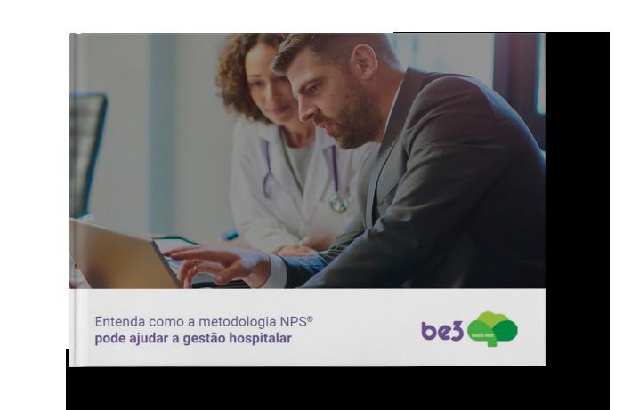 e-book entenda como a metodologia nps pode ajudar na gestão hospitalar