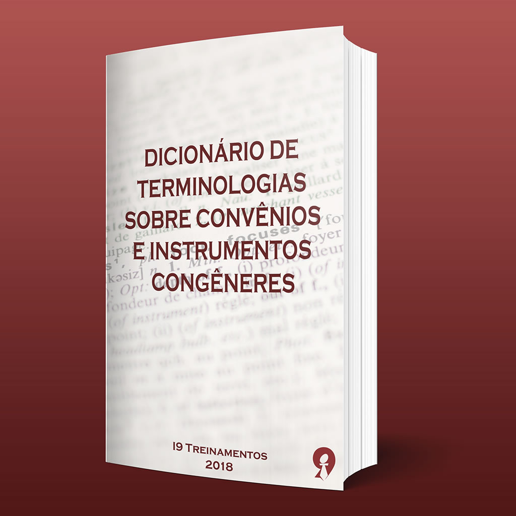 Dicionário de terminologias sobre convênios e instrumentos congêneres