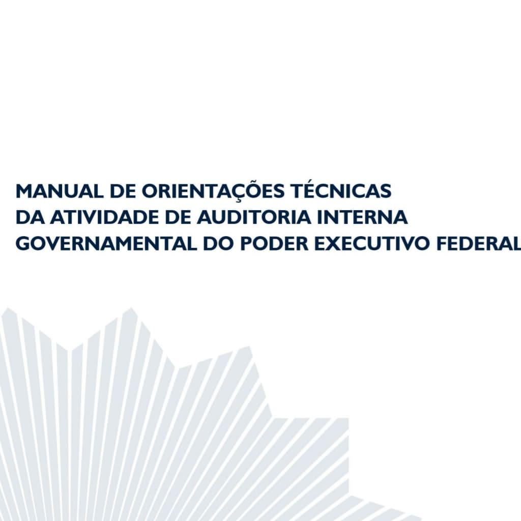 Manual de orientações técnicas da atividade de auditoria governamental