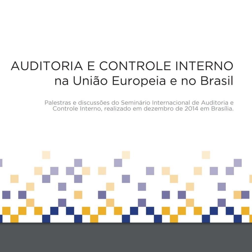 Auditoria e controle interno na União Européia e no Brasil