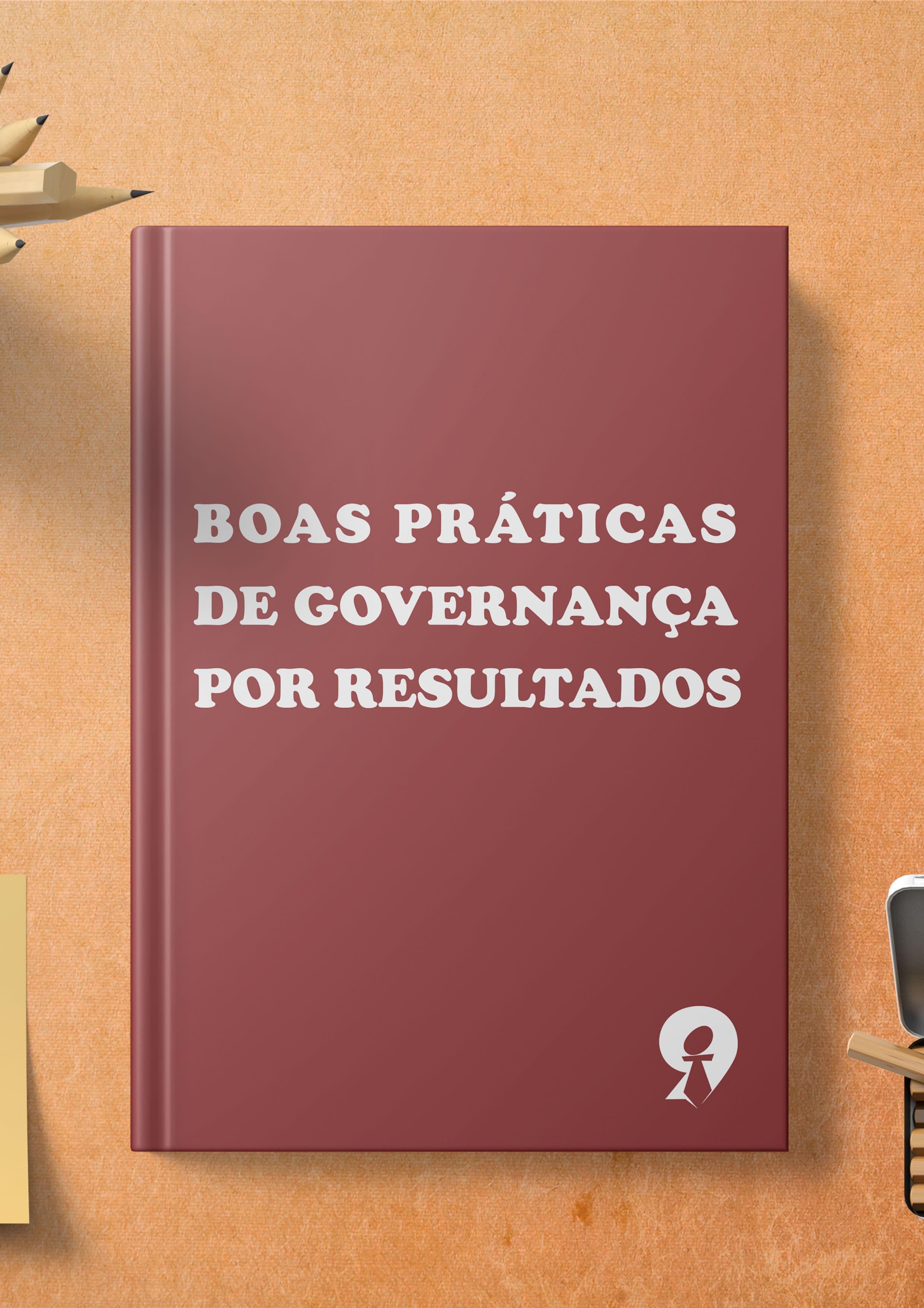 Boas Práticas de Governança por Resultados