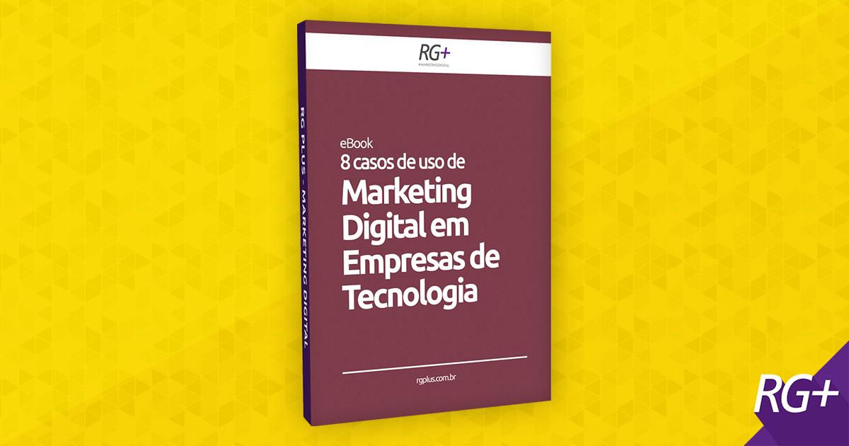 eBook: Marketing Digital em Empresas de Tecnologia