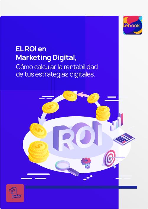 Cómo calcular el ROI en Marketing Digital