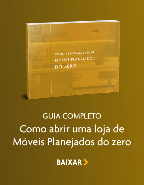 Ebook Como abrir uma Loja de Móveis Planejados do Zero