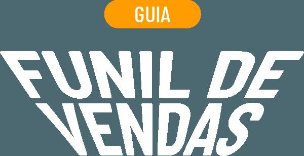Guia: Funil de Vendas