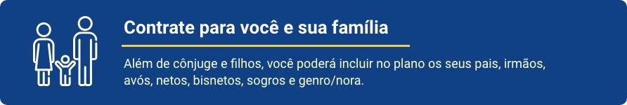 Contrate para você e sua família