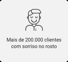 Mais de 200.000 clientes com sorriso no rosto