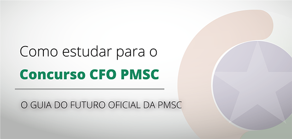 Guia completo para o Concurso CFO PMSC