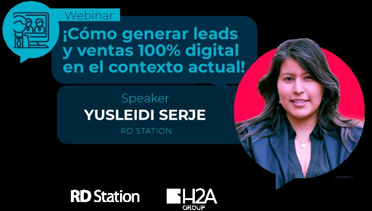 Cómo generar leads y ventas 100% digital en el contexto actual | H2A Group - RD Station
