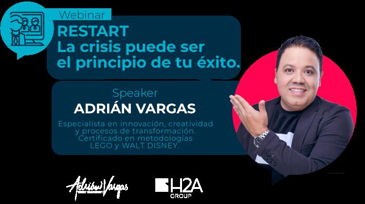 RESTART La crisis pueder ser el principio del tu éxito | Adrián Vargas