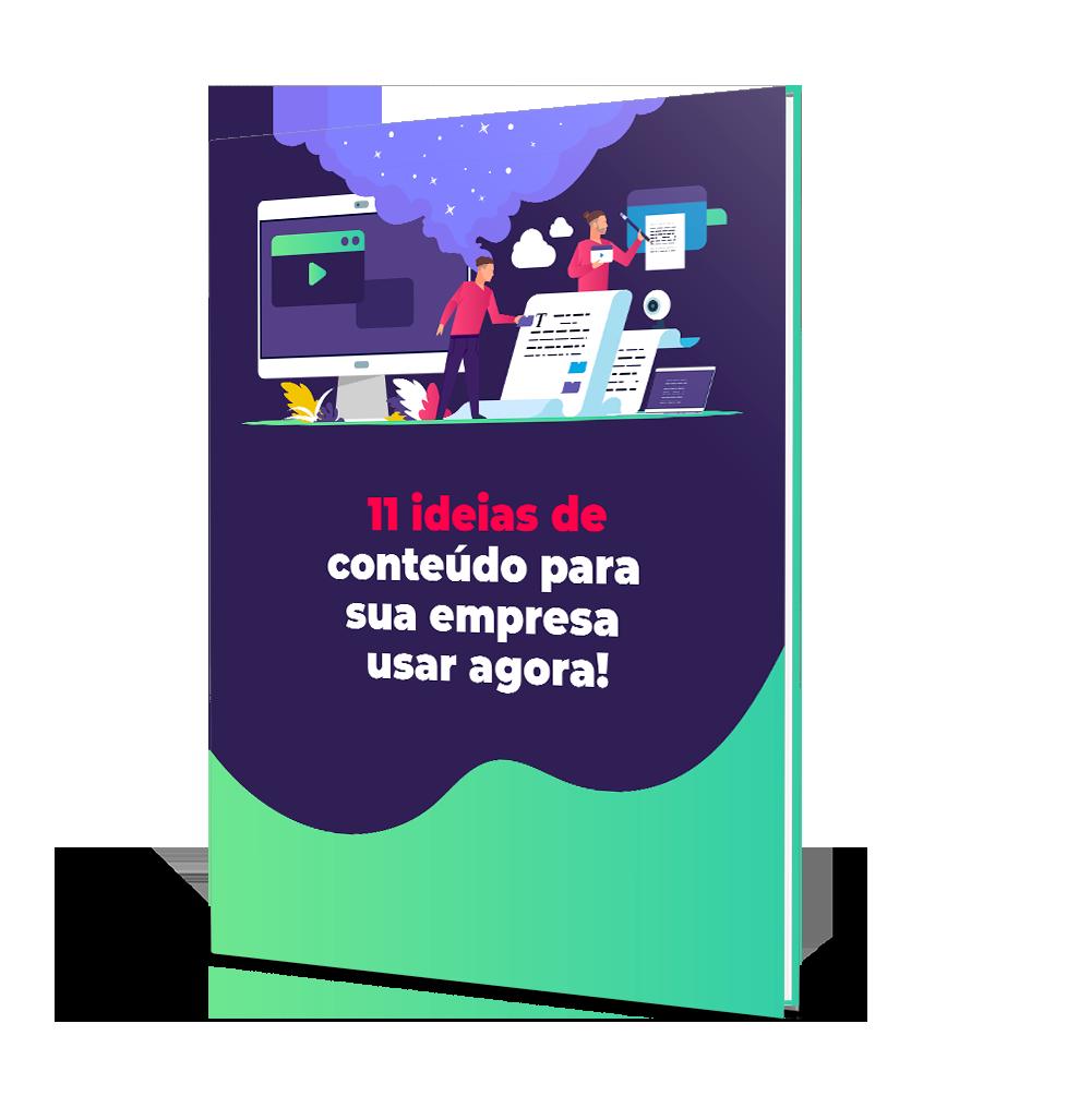 eBook: 11 ideias de conteúdo para sua empresa usar agora!