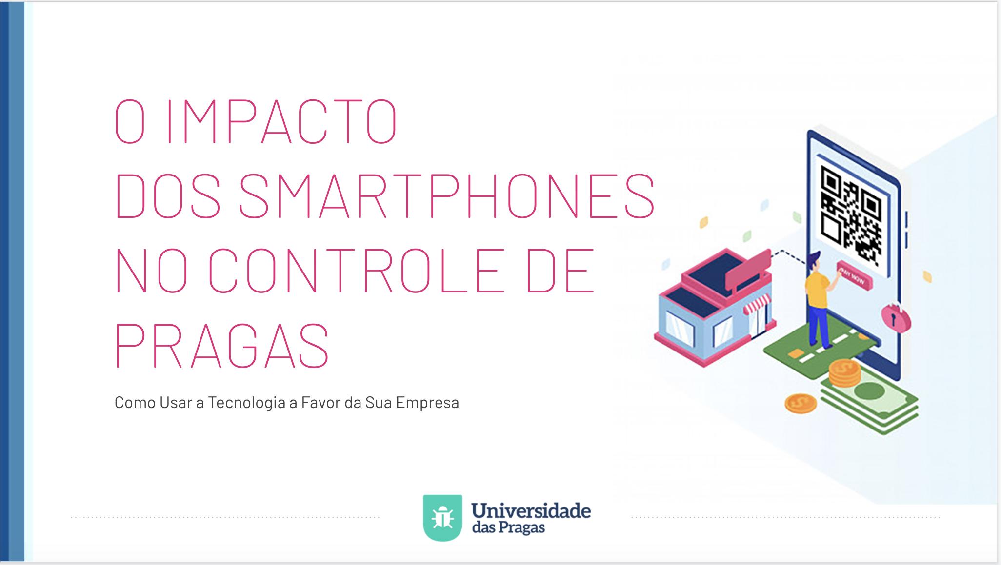 O Impacto dos Smartphones no Controle de Pragas