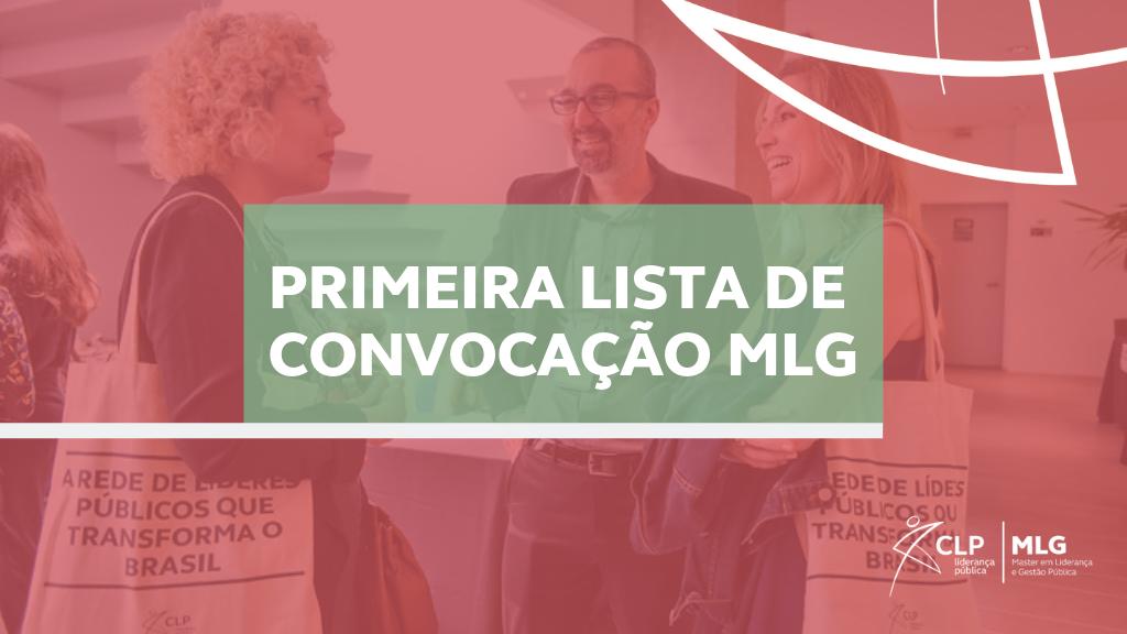 Primeira lista de convocados do MLG