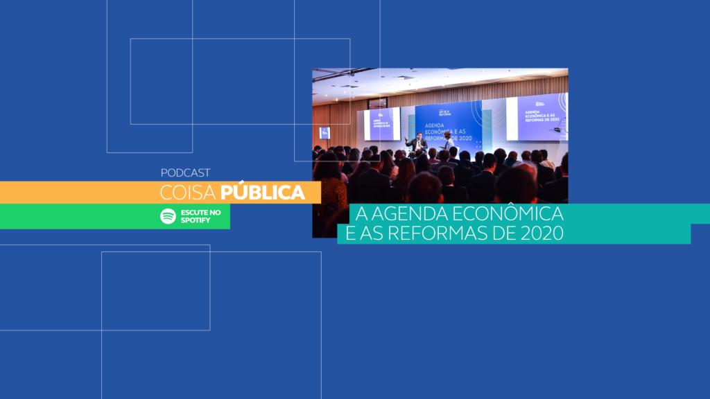 CLP debate agenda de reformas em episódio especial do Coisa Pública