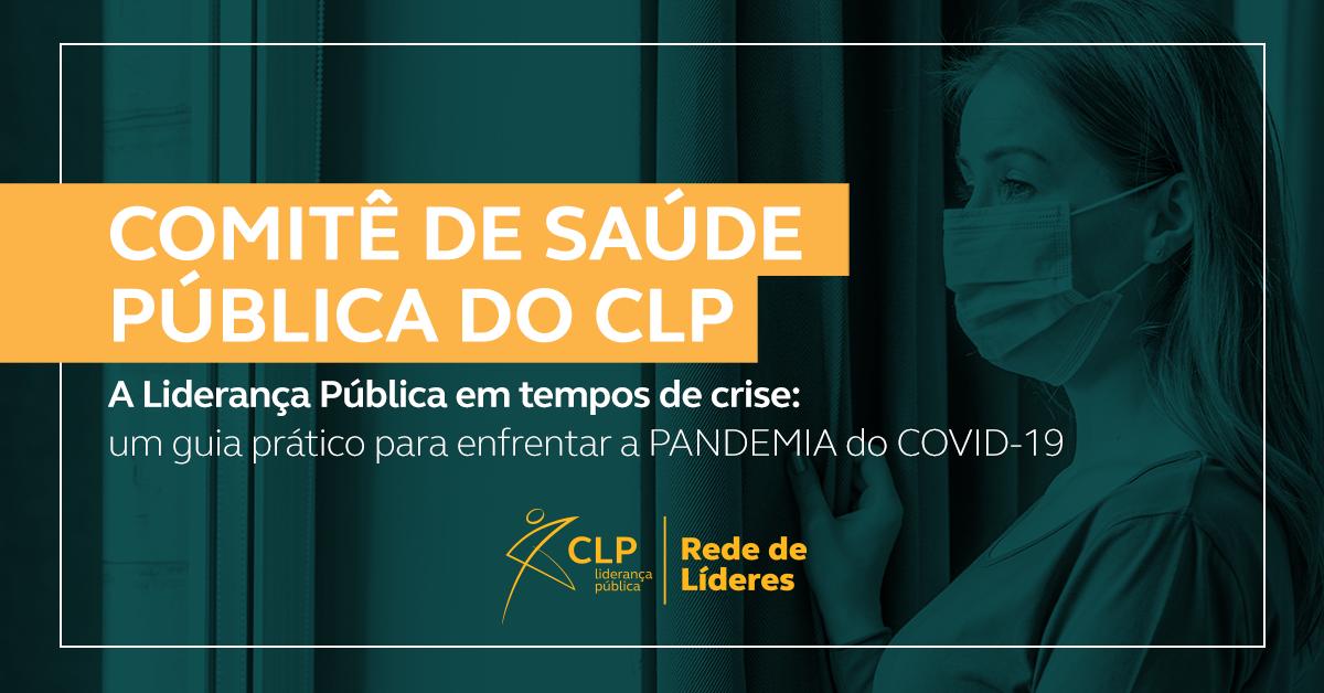 CLP lança Guia prático para enfrentar a pandemia da Covid-19