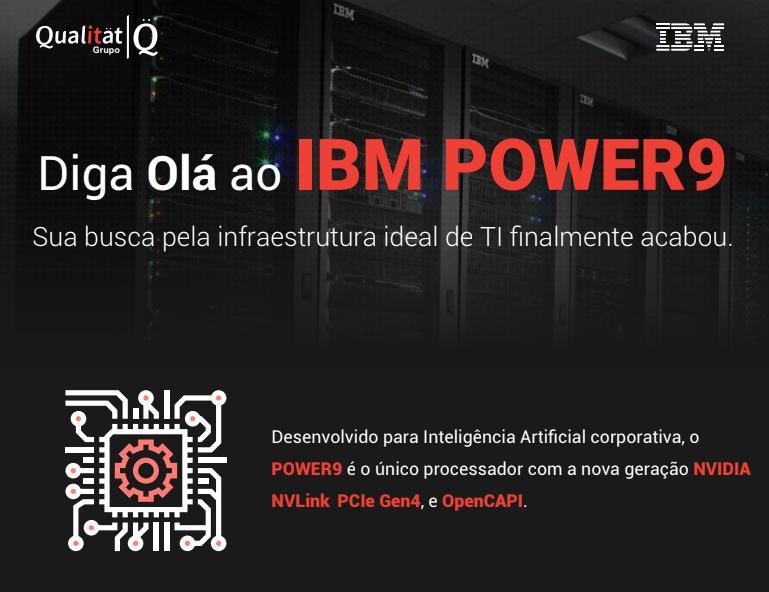 Infográfico - Diga Olá ao IBM POWER9
