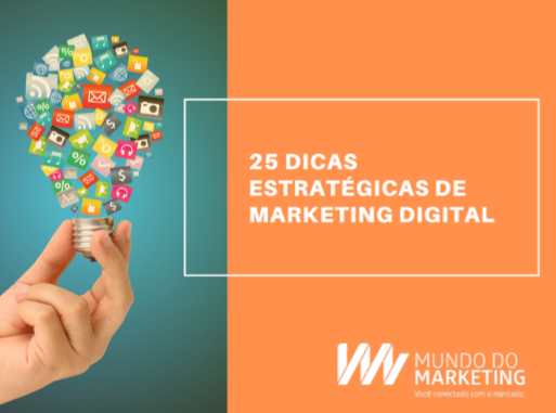 25 dicas estratégicas de Marketing Digital