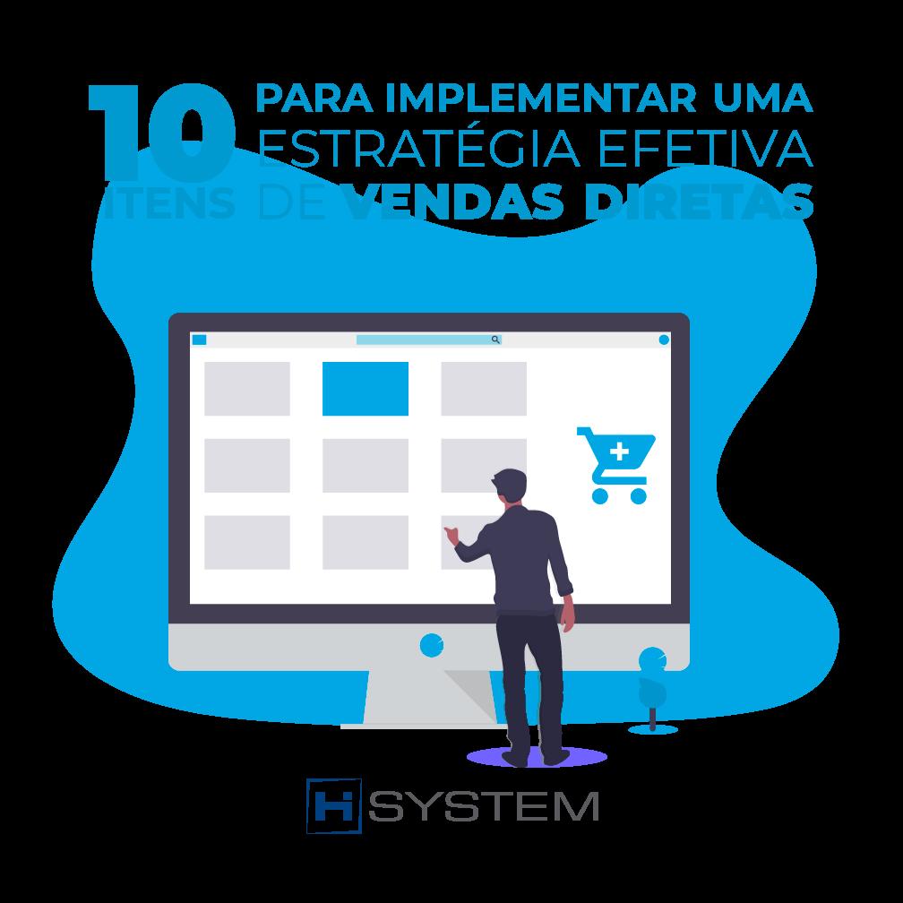 10 itens para implementar uma estratégia efetiva de vendas diretas