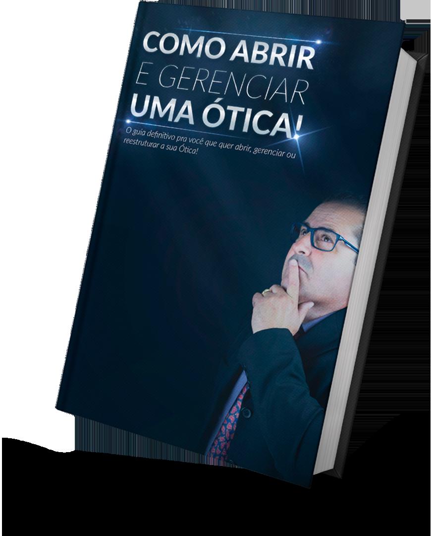 e-book: Como Abrir e Gerenciar uma Ótica
