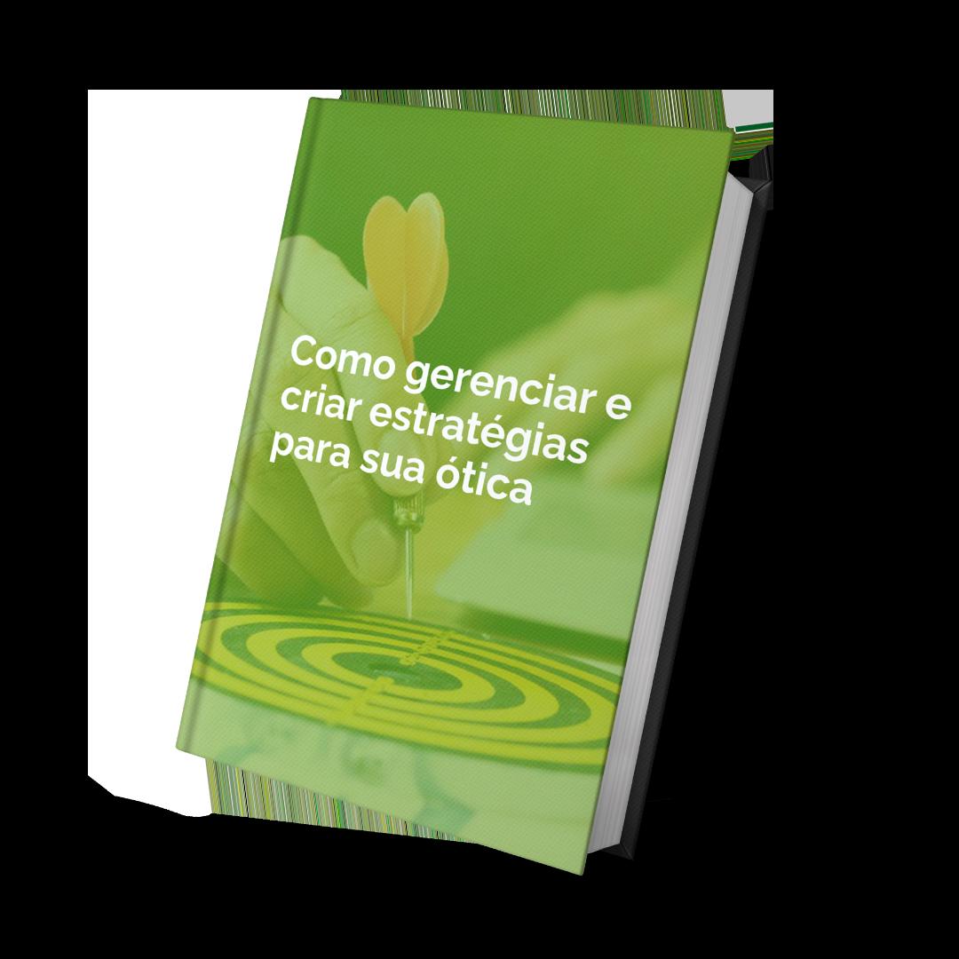 Mockup E-Book Como Gerenciar e Criar Estratégias para sua Ótica