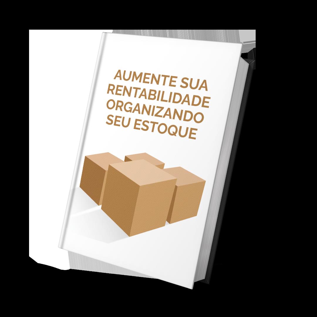 Ebook Aumente sua Rentabilidade Organizando seu Estoque