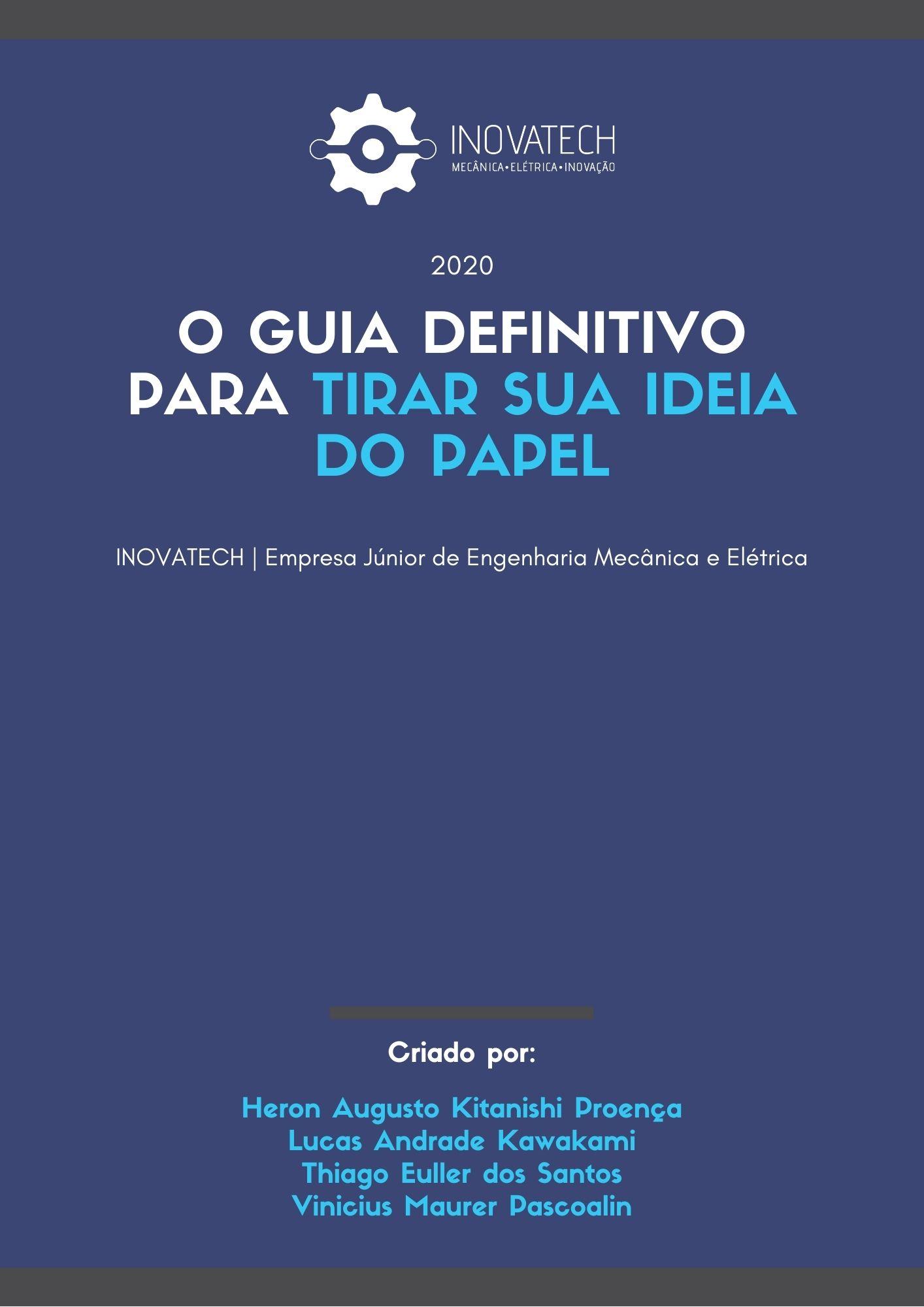 Foto do eBook O Guia Definitivo Para Tirar Sua Ideia do Papel, que fala sobre diferentes maneiras de realizar o  desenvolvimento de produto.