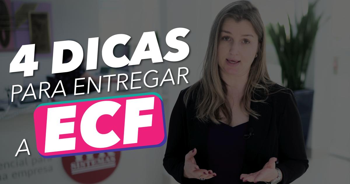 Vídeo: 4 Dicas para entregar a ECF