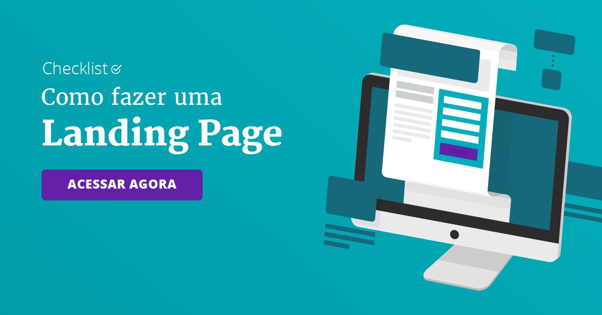 Como fazer uma Landing Page [checklist gratuito]