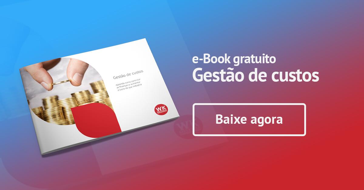 e-book: Gestão de Custos | Aprenda como controlar as finanças e aumentar o lucro da sua indústria