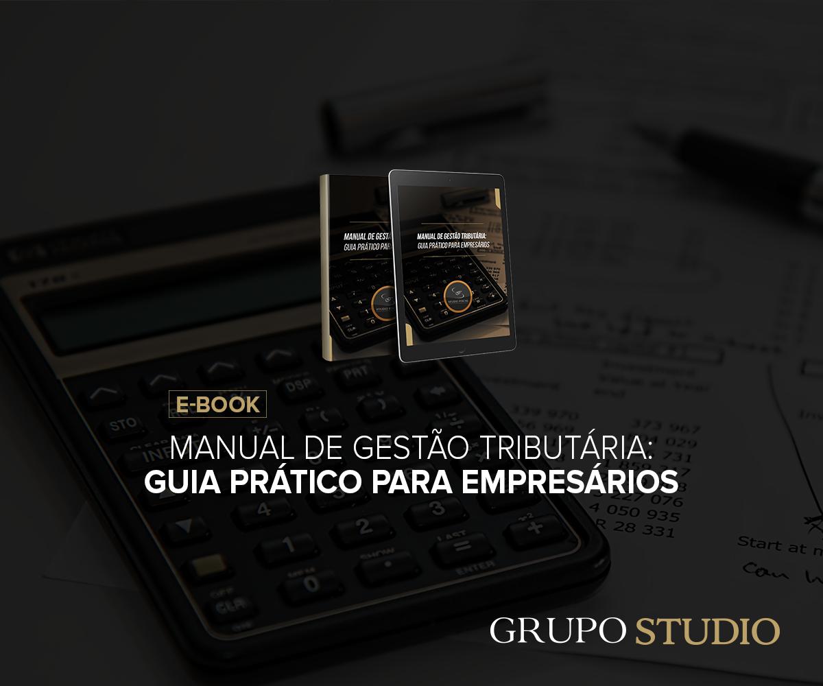 Manual da Gestão Tributária: Guia prático para empresários