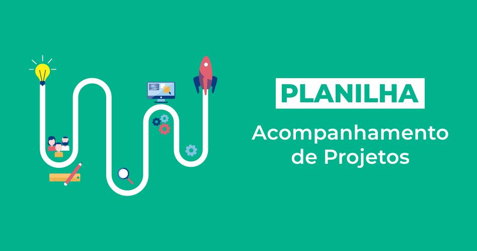 [Planilha] Acompanhamento de Projetos