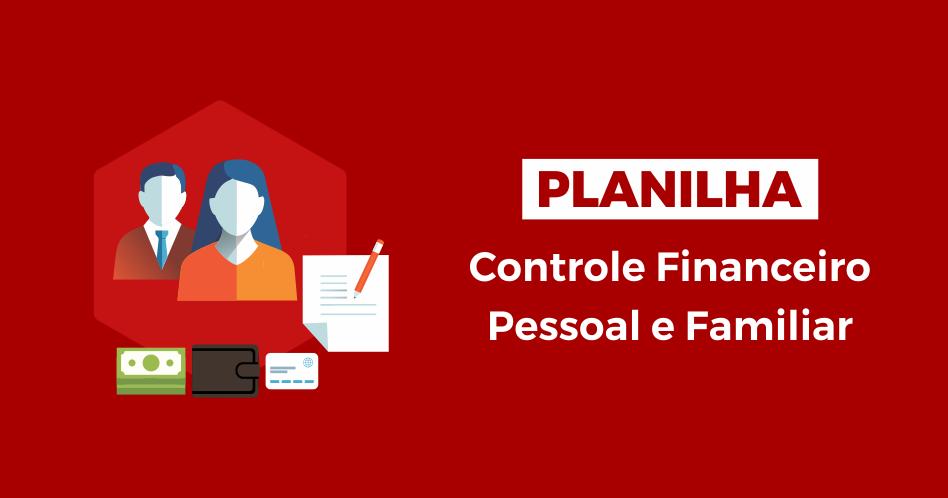 controle-financeiro-e-familiar