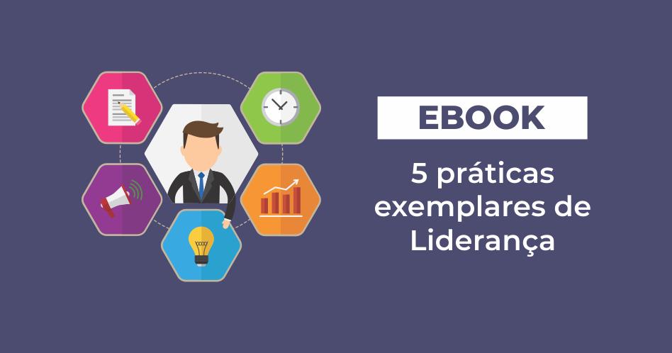 [eBook] 5 práticas exemplares de Liderança