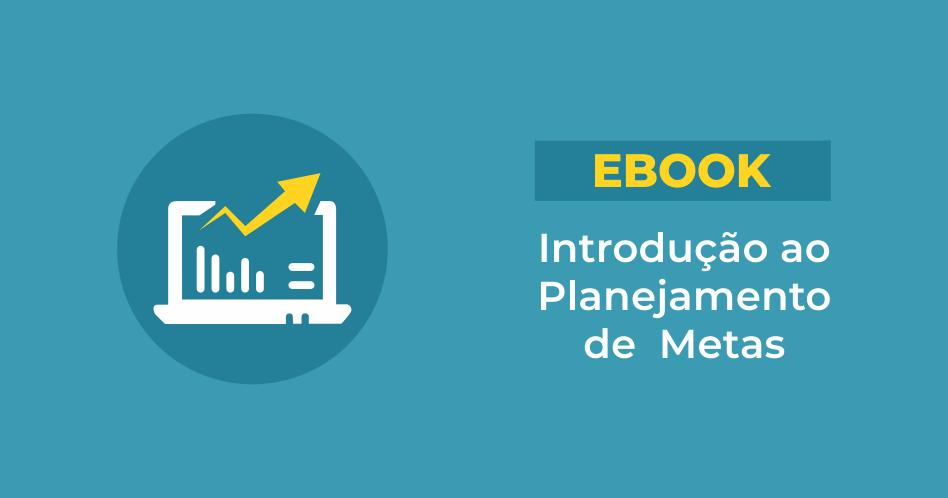[eBook] Introdução ao Planejamento de Metas