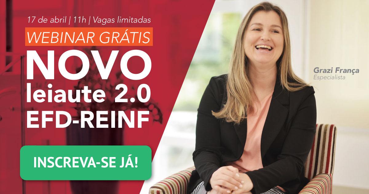 Webinar: Novo Leiaute 2.0 EFD-Reinf