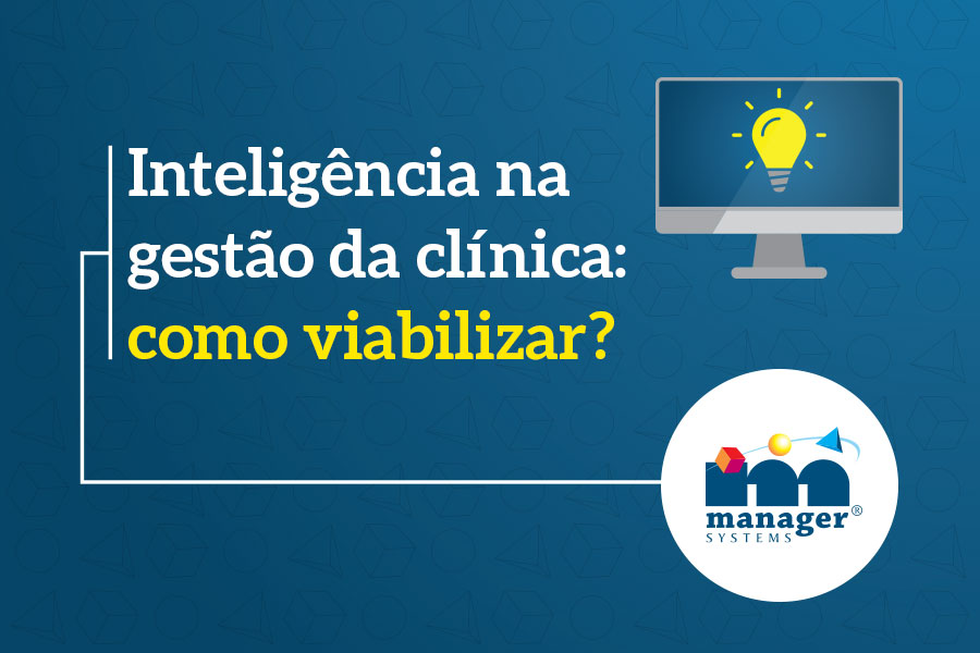 inteligencia-na-gestao-da-clinica
