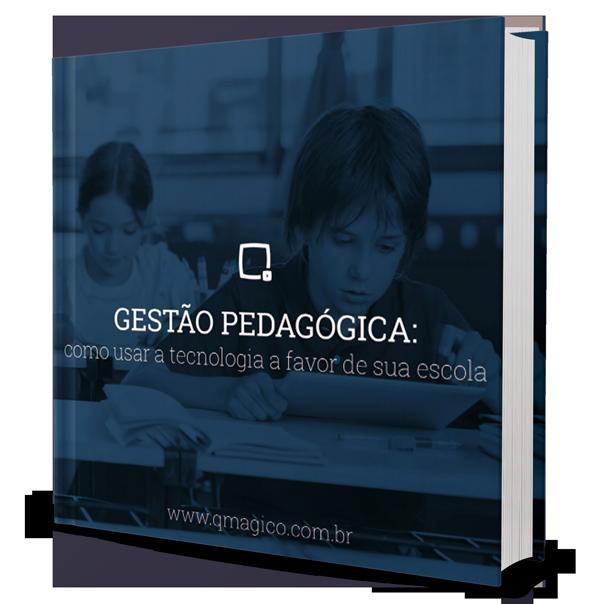Materiais gratuitos: E-Book - Gestão pedagógica: como usar a tecnologia a favor de sua escola
