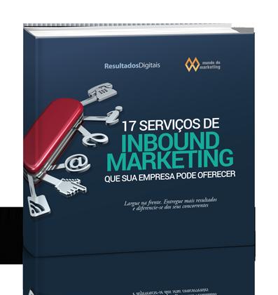 Inbound Marketing: 17 serviços que sua empresa pode oferecer