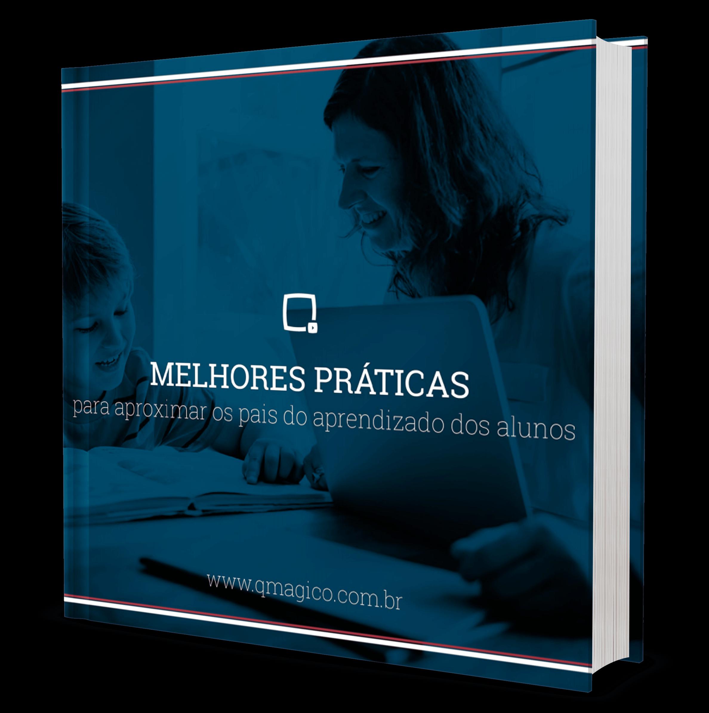 Materiais gratuitos: e-Book: Melhores práticas para aproximar os pais do aprendizado dos alunos