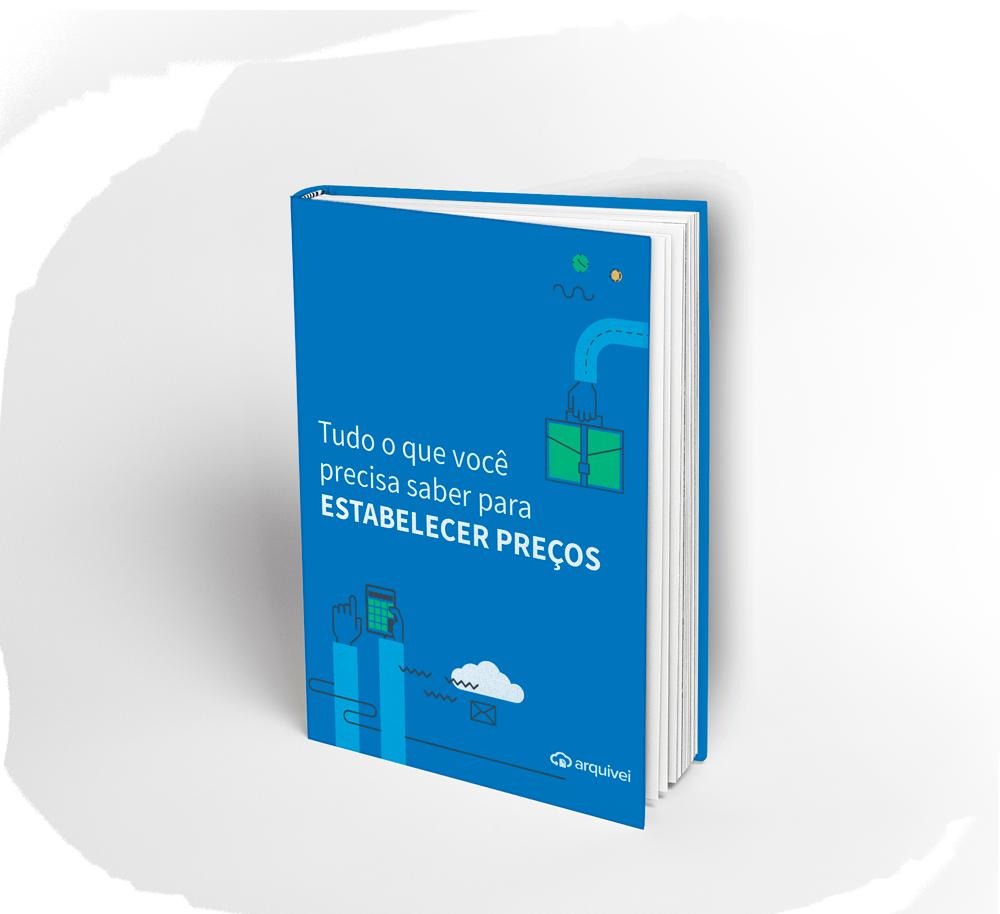Ebook com tudo o que você precisa saber para Estabelecer Preços de produtos e serviços. Baixe no formulário.