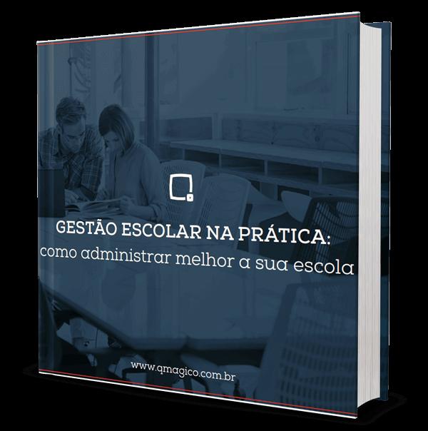 Materiais gratuitos: E-Book - Gestão escolar na prática: como administrar melhor a sua escola