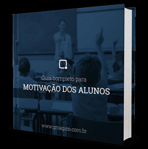 Materiais gratuitos: E-Book - Guia completo para motivação dos alunos